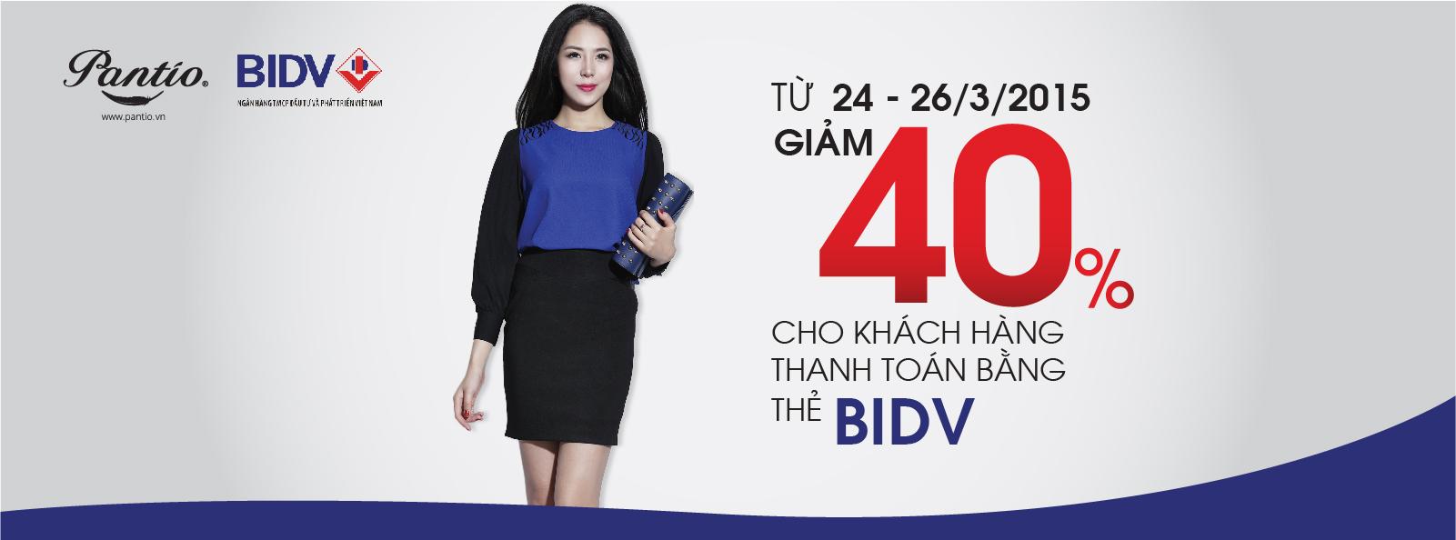 Ưu đãi 40% cho khách hàng THẺ BIDV