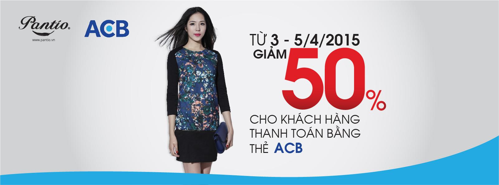 Ưu đãi 50% cho khách hàng THẺ ACB
